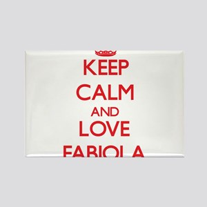 Keep Calm and Love Fabiola Magnets