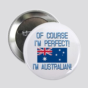 "Perfect Australian 2.25"" Button"