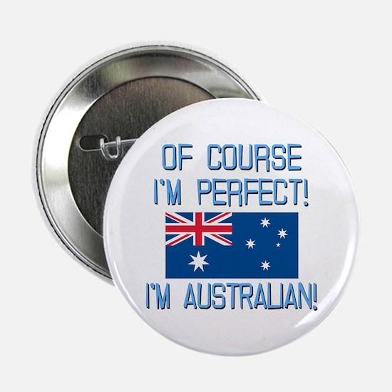 "Perfect Australian 2.25"" Button"