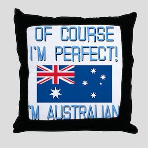 Perfect Australian Throw Pillow