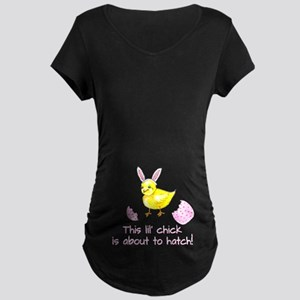 This Lil Chicks About To Hatch! Maternity T-Shirt