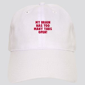 My brain too many tabs Cap