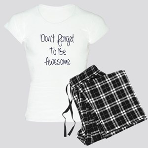 Don't Forget To Be Awesome Women's Light Pajamas