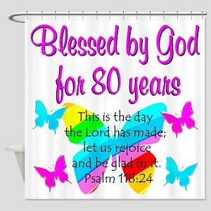 80TH PRAISE GOD Shower Curtain