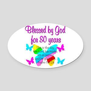 80TH PRAISE GOD Oval Car Magnet