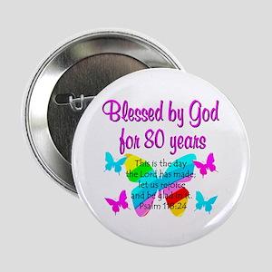 """80TH PRAISE GOD 2.25"""" Button"""