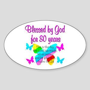 80TH PRAISE GOD Sticker (Oval)
