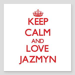 "Keep Calm and Love Jazmyn Square Car Magnet 3"" x 3"