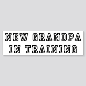New Grandpa In Training Bumper Sticker