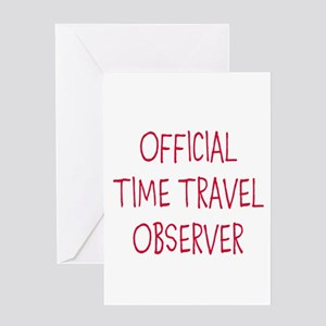 Official Time Travel Observer Greeting Cards