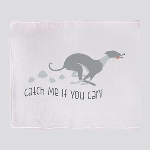 Catch Me If You Can! Throw Blanket