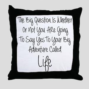 Your Big Adventure Throw Pillow