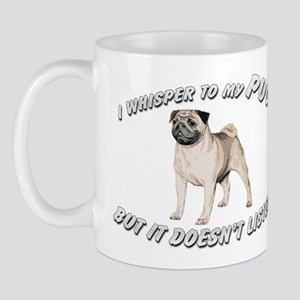PUG DOG WHISPERER Mug