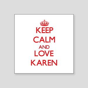 Keep Calm and Love Karen Sticker