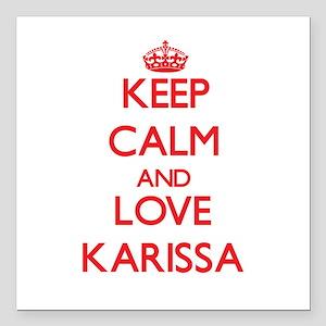 """Keep Calm and Love Karissa Square Car Magnet 3"""" x"""