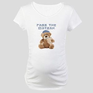 Pass the Matzah Maternity T-Shirt