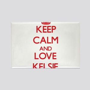 Keep Calm and Love Kelsie Magnets