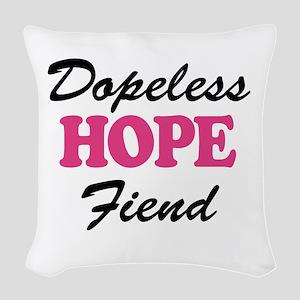 Dopeless Hope Fiend Woven Throw Pillow