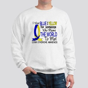 DS Means World To Me 1 Sweatshirt