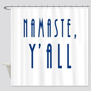 Namaste Yall Shower Curtain