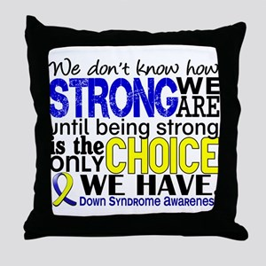 DS How Strong We Are Throw Pillow