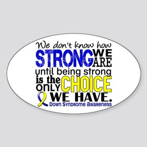 DS How Strong We Are Sticker (Oval)