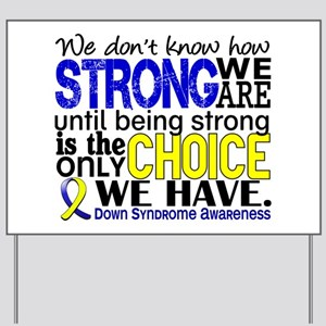 DS How Strong We Are Yard Sign