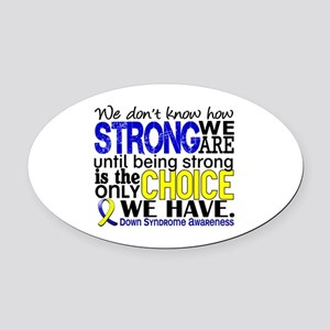 DS How Strong We Are Oval Car Magnet