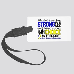 DS How Strong We Are Large Luggage Tag