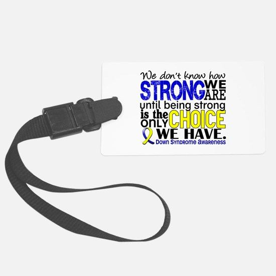 DS How Strong We Are Luggage Tag
