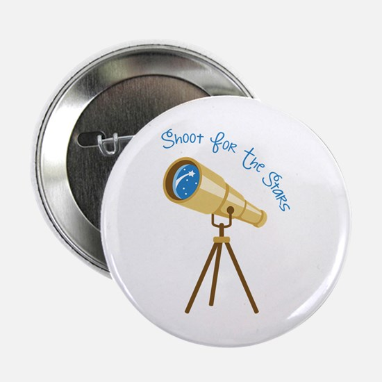 """Shoot for the Stars 2.25"""" Button"""