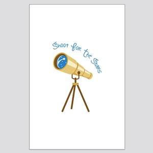 Shoot for the Stars Posters