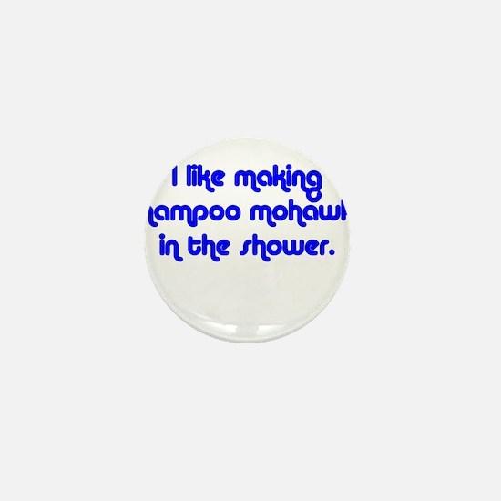 SHAMPOO MOHAWK Mini Button