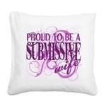 Submissive Wife Square Canvas Pillow