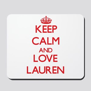 Keep Calm and Love Lauren Mousepad