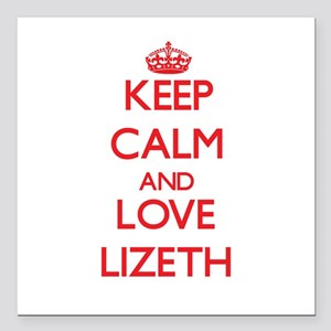 "Keep Calm and Love Lizeth Square Car Magnet 3"" x 3"