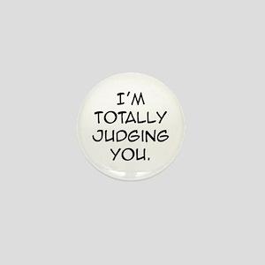 Judging You Mini Button