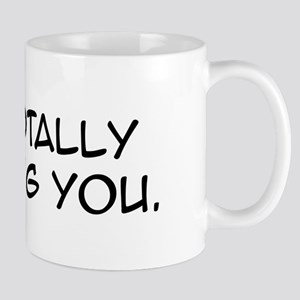 Judging You Mug