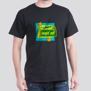 Just Hangin Out!/ T-Shirt
