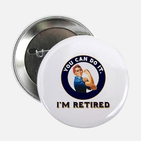 """Rosie Retired Riveter 2.25"""" Button"""