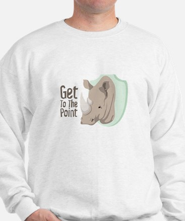 Get To The Point Sweatshirt