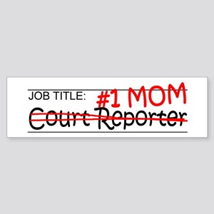 Job Mom Court Reporter Sticker (Bumper)