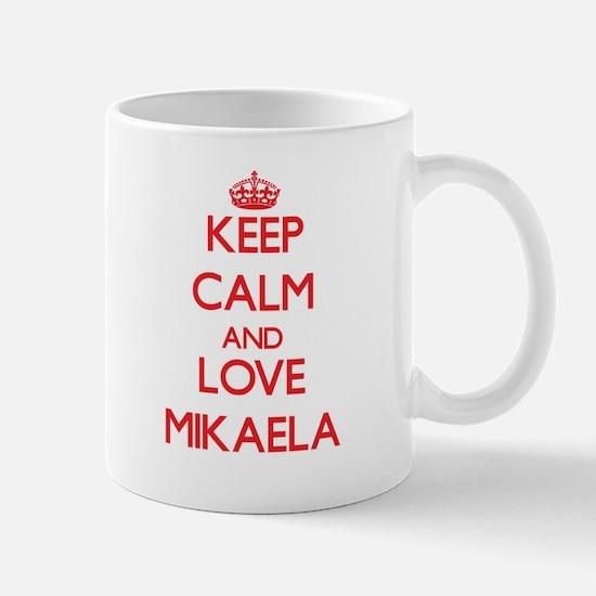 Keep Calm and Love Mikaela Mugs