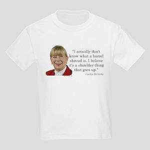 Carolyn McCarthy Quote Kids Light T-Shirt