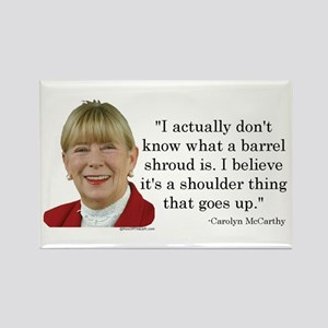 Carolyn McCarthy Quote Rectangle Magnet