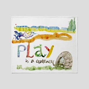 Play is a Gateway Throw Blanket