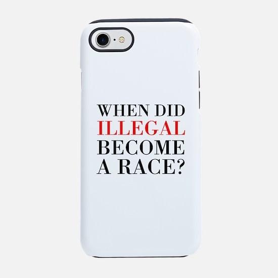 Illegal Race iPhone 7 Tough Case