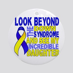 DS Look Beyond 2 Daughter Ornament (Round)