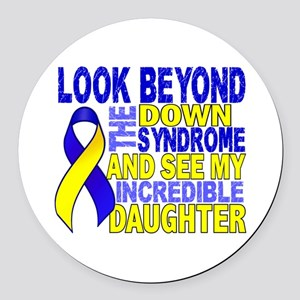 DS Look Beyond 2 Daughter Round Car Magnet