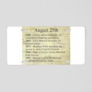 August 25th Aluminum License Plate